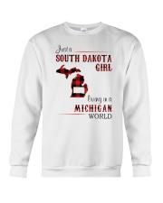 SOUTH DAKOTA GIRL LIVING IN MICHIGAN WORLD Crewneck Sweatshirt thumbnail