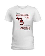 SOUTH DAKOTA GIRL LIVING IN MICHIGAN WORLD Ladies T-Shirt thumbnail
