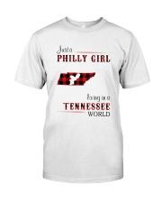 PHILLY GIRL LIVING IN TENNESSEE WORLD Classic T-Shirt front