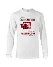 MARYLAND GIRL LIVING IN WASHINGTON WORLD Long Sleeve Tee thumbnail