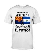 LIVE IN ARIZONA BEGAN IN EL SALVADOR Classic T-Shirt tile