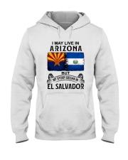LIVE IN ARIZONA BEGAN IN EL SALVADOR Hooded Sweatshirt thumbnail