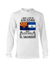 LIVE IN ARIZONA BEGAN IN EL SALVADOR Long Sleeve Tee thumbnail