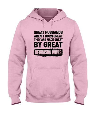 HUSBANDS ARE MADE BY GREAT NEBRASKA WIVES