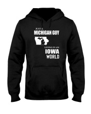 JUST A MICHIGAN GUY LIVING IN IOWA WORLD Hooded Sweatshirt tile
