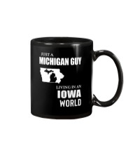 JUST A MICHIGAN GUY LIVING IN IOWA WORLD Mug tile