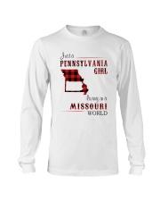 PENNSYLVANIA GIRL LIVING IN MISSOURI WORLD Long Sleeve Tee thumbnail