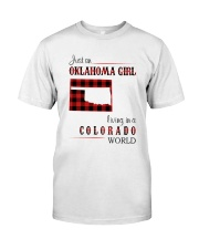 OKLAHOMA GIRL LIVING IN COLORADO WORLD Classic T-Shirt front