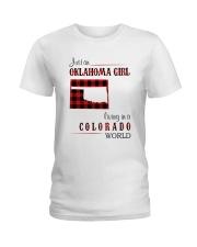 OKLAHOMA GIRL LIVING IN COLORADO WORLD Ladies T-Shirt thumbnail