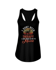 I JUST NEED TO GO TO MAINE Ladies Flowy Tank front