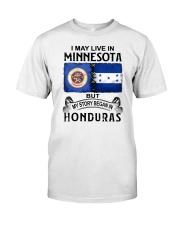 LIVE IN MINNESOTA BEGAN IN HONDURAS Classic T-Shirt tile