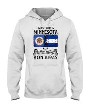 LIVE IN MINNESOTA BEGAN IN HONDURAS Hooded Sweatshirt thumbnail