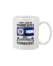 LIVE IN MINNESOTA BEGAN IN HONDURAS Mug thumbnail