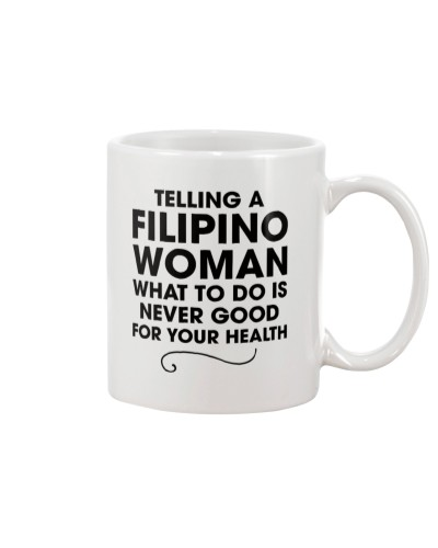 TELLING A FILIPINO WOMAN WHAT TO DO