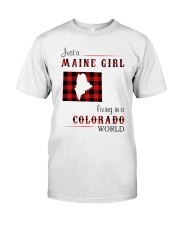 MAINE GIRL LIVING IN COLORADO WORLD Classic T-Shirt front