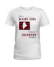 MAINE GIRL LIVING IN COLORADO WORLD Ladies T-Shirt thumbnail