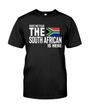 HAVE NO FEAR THE SOUTH AFRICAN IS HERE Classic T-Shirt thumbnail