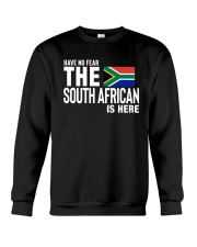 HAVE NO FEAR THE SOUTH AFRICAN IS HERE Crewneck Sweatshirt thumbnail