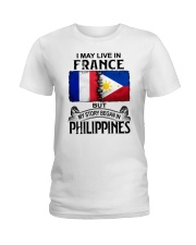 LIVE IN FRANCE BEGAN IN PHILIPPINES Ladies T-Shirt thumbnail