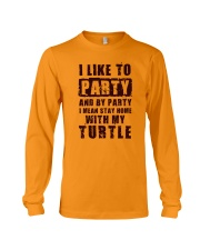 I LIKE TO PARTY WITH MY TURTLE Long Sleeve Tee thumbnail