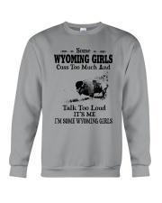 SOME WYOMING GIRLS TALK TOO LOUD Crewneck Sweatshirt thumbnail