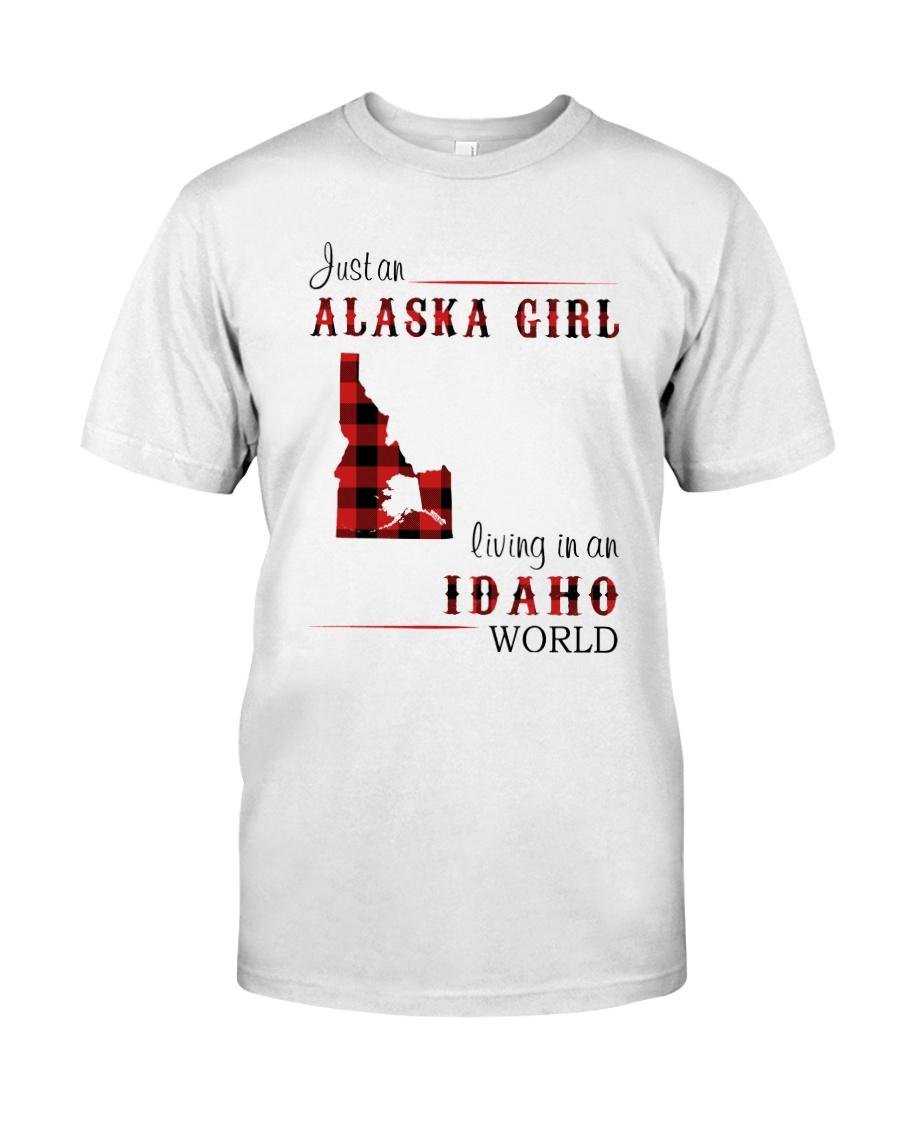 ALASKA GIRL LIVING IN IDAHO WORLD Classic T-Shirt
