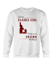 ALASKA GIRL LIVING IN IDAHO WORLD Crewneck Sweatshirt thumbnail