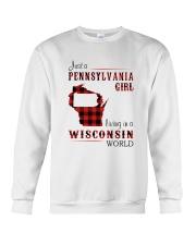 PENNSYLVANIA GIRL LIVING IN WISCONSIN WORLD Crewneck Sweatshirt thumbnail