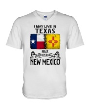 LIVE IN TEXAS BUT MY STORY BEGAN IN NEW MEXICO V-Neck T-Shirt thumbnail