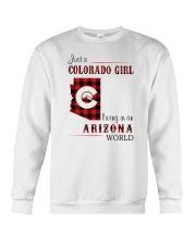 COLORADO GIRL LIVING IN ARIZONA WORLD Crewneck Sweatshirt thumbnail