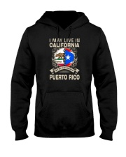 LIVE IN CALIFORNIA MY STORY IN PUERTO RICO Hooded Sweatshirt thumbnail