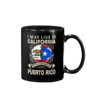 LIVE IN CALIFORNIA MY STORY IN PUERTO RICO Mug thumbnail