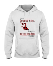 QUEBEC GIRL LIVING IN BRITISH COLUMBIA WORLD Hooded Sweatshirt thumbnail