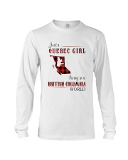 QUEBEC GIRL LIVING IN BRITISH COLUMBIA WORLD Long Sleeve Tee thumbnail