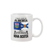 LIVE IN ALBERTA BEGAN IN NOVA SCOTIA ROOT Mug thumbnail