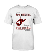 NEW YORK GIRL LIVING IN WEST VIRGINIA WORLD Classic T-Shirt front