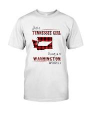 TENNESSEE GIRL LIVING IN WASHINGTON WORLD Classic T-Shirt front