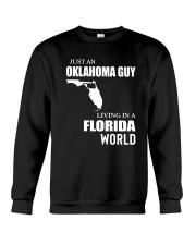 JUST AN OKLAHOMA GUY LIVING IN FLORIDA WORLD Crewneck Sweatshirt thumbnail