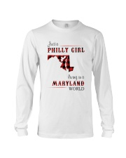 PHILLY GIRL LIVING IN MARYLAND WORLD Long Sleeve Tee thumbnail