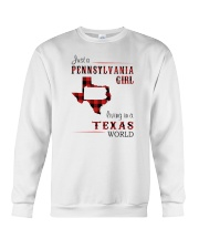 PENNSYLVANIA GIRL LIVING IN TEXAS WORLD Crewneck Sweatshirt thumbnail