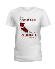 CLEVELAND GIRL LIVING IN CALIFORNIA WORLD Ladies T-Shirt thumbnail
