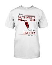 SOUTH DAKOTA GIRL LIVING IN FLORIDA WORLD Classic T-Shirt front