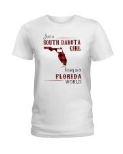 SOUTH DAKOTA GIRL LIVING IN FLORIDA WORLD Ladies T-Shirt thumbnail