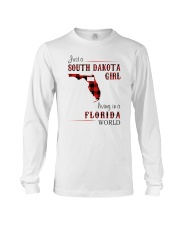 SOUTH DAKOTA GIRL LIVING IN FLORIDA WORLD Long Sleeve Tee thumbnail