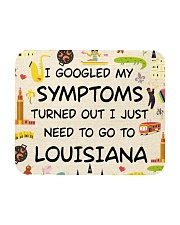 TURNED OUT I JUST NEED TO GO TO LOUISIANA Mousepad thumbnail
