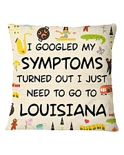 TURNED OUT I JUST NEED TO GO TO LOUISIANA Square Pillowcase thumbnail