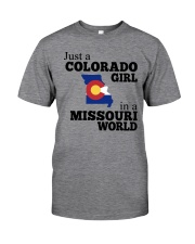 JUST A COLORADO GIRL IN A MISSOURI WORLD Classic T-Shirt thumbnail