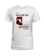 MARYLAND GIRL LIVING IN ARIZONA WORLD Ladies T-Shirt thumbnail