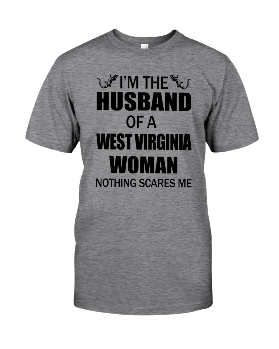 I'M THE HUSBAND OF A WEST VIRGINIA WOMAN Classic T-Shirt