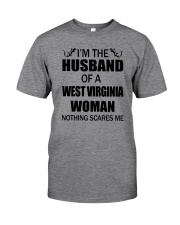 I'M THE HUSBAND OF A WEST VIRGINIA WOMAN Classic T-Shirt front